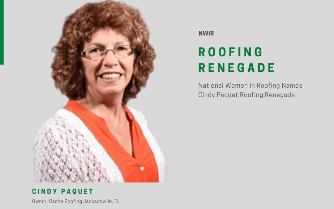 Rooftop Renegade Title Awarded to Jacksonville Roofing Leader, Cindy Paquet